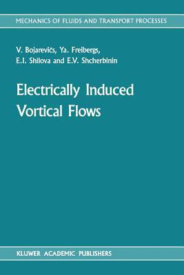 Electrically Induced Vortical Flows  by  V. Bojarevics