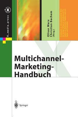 Multichannel-Marketing-Handbuch  by  Oliver Merx