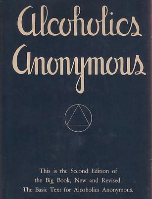 The Big Book of Alcoholics Anonymous  by  Bob  Smith
