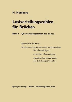Lastverteilungszahlen Fur Brucken: Erster Band Querverteilungszahlen Der Lasten Hellmut Homberg