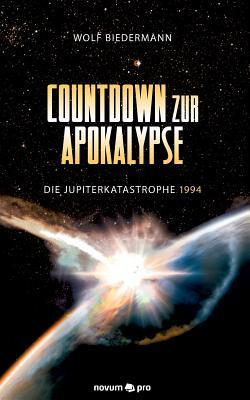 Countdown Zur Apokalypse  by  Wolf Biedermann