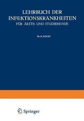 Lehrbuch Der Infektionskrankheiten Fur Arzte Und Studierende  by  G Jochmann