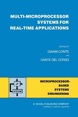 Multi-Microprocessor Systems for Real-Time Applications Gianni Conte
