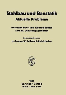 Stahlbau Und Baustatik: Aktuelle Probleme Hermann Grengg
