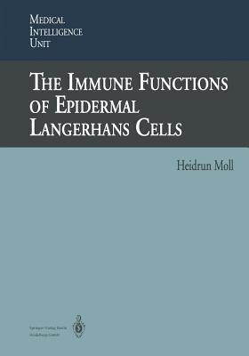 The Immune Functions of Epidermal Langerhans Cells Heidrun Moll