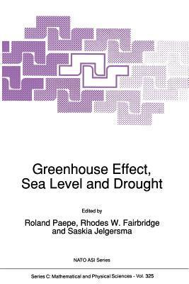 Greenhouse Effect, Sea Level and Drought  by  R Paepe