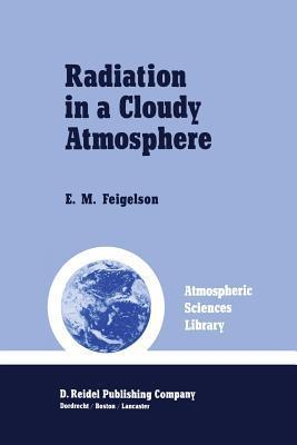 Radiation in a Cloudy Atmosphere  by  E M Feigelson