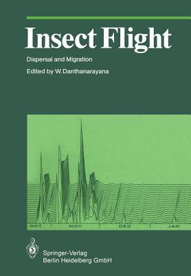 Insect Flight: Dispersal and Migration Wijesiri Danthanarayana
