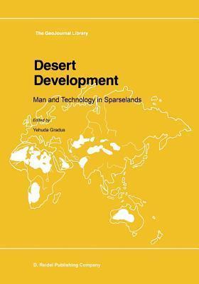 Desert Development: Man and Technology in Sparselands Yehuda Gradus