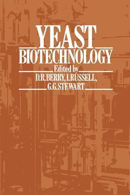 Yeast Biotechnology David R. Berry