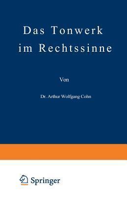 Das Tonwerk Im Rechtssinne Arthur Wolfgang Cohn