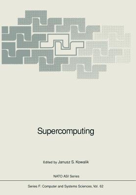 Supercomputing  by  Janusz S. Kowalik