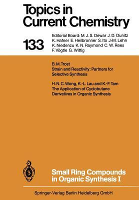 Small Ring Compounds in Organic Synthesis I  by  H N C De Wong