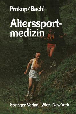 Alterssportmedizin  by  Ludwig Prokop