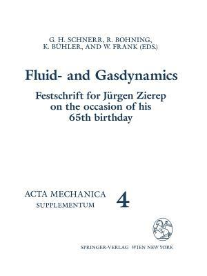 Fluid  And Gasdynamics G. H. Schnerr