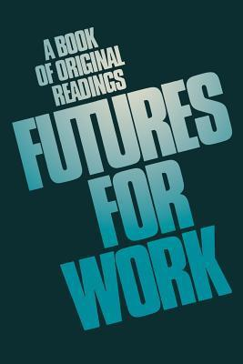 Futures for Work: A Book of Original Readings G. Hofstede