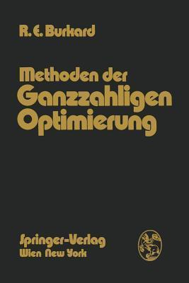Methoden Der Ganzzahligen Optimierung  by  Rainer E Burkard