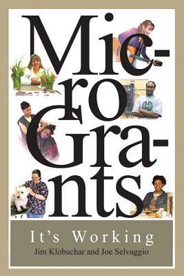 MicroGrants: Its Working  by  Joe Selvaggio