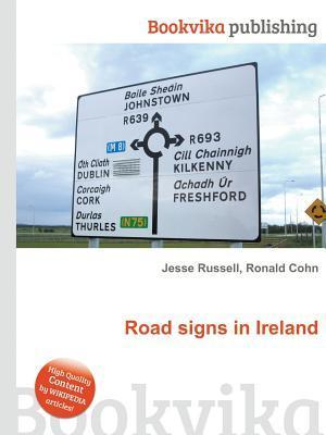 Road Signs in Ireland  by  Ronald Cohn