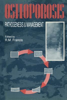 Osteoporosis: Pathogenesis and Management  by  R M Francis