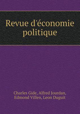 Revue DEconomie Politique  by  Charles Gide