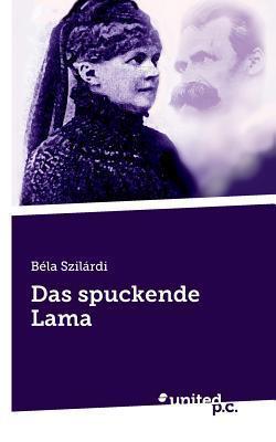 Das Spuckende Lama  by  Bela Szilardi