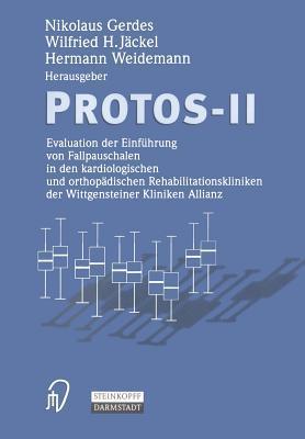 Die Protos-Studie: Ergebnisqualitat Stationarer Rehabilitation in 15 Kliniken Der Wittgensteiner Kliniken Allianz  by  Nikolaus Gerdes
