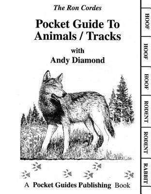 Pocket Guide to Animals / Tracks  by  Ron Cordes