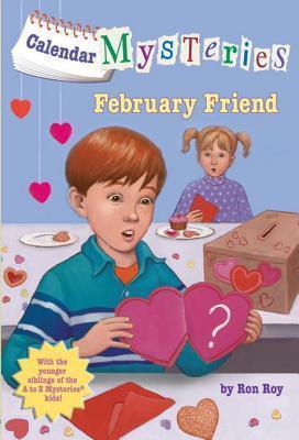 February Friend (Calendar Mysteries #2) Ron Roy