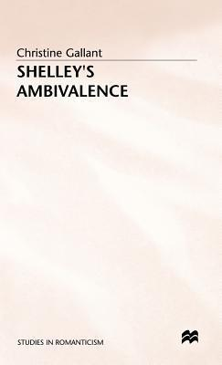 Shelleys Ambivalence  by  Christine Gallant