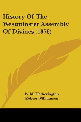 The Apologetics of the Christian Faith William Maxwell Hetherington