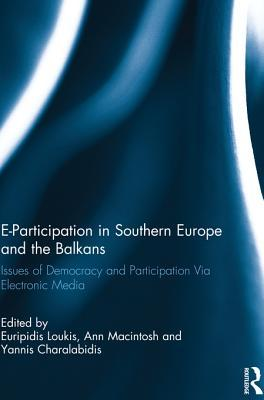 E-Participation Southern Europe and Balkans  by  Euripidis Loukis