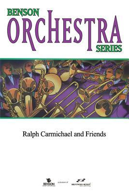 Ralph Carmichael And Friends   Complete Set Of Ralph Carmichael And Friends  by  Ralph Carmichael