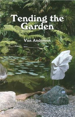Tending the Garden  by  Van Anderson