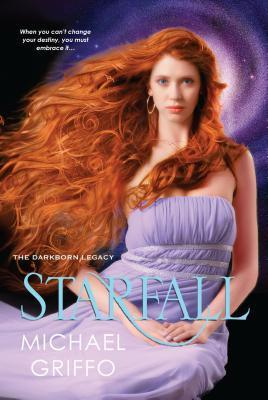 Starfall (The Darkborn Legacy, #3) Michael Griffo
