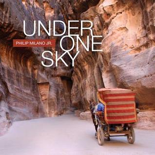 Under One Sky Philip Milano Jr