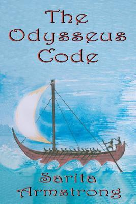 The Odysseus Code  by  Sarita Armstrong