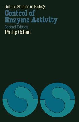 Control of Enzyme Activity P. Cohen