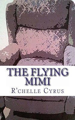 The Flying Mimi Rchelle Cyrus