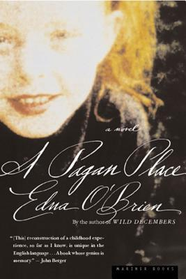 A Pagan Place Edna OBrien