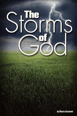 The Storms of God Maria Elizabeth