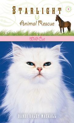 Wild Cat Dandi Daley Mackall
