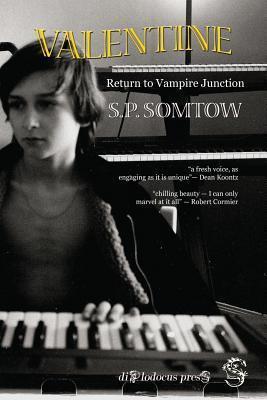 Valentine - Return to Vampire Junction S.P. Somtow
