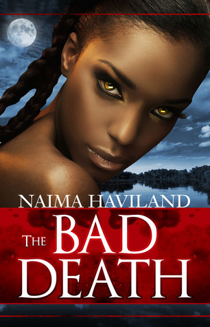The Bad Death Naima Haviland