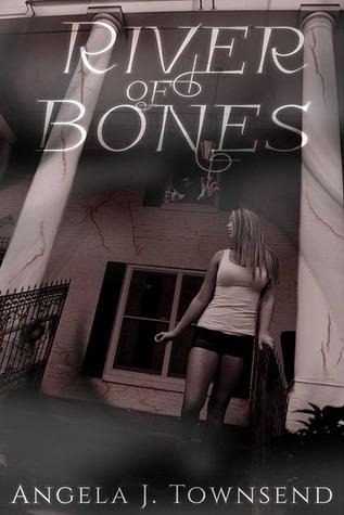 River of Bones Angela J. Townsend