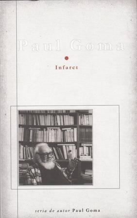 Infarct Paul Goma