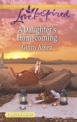 A Daughters Homecoming Ginny Aiken