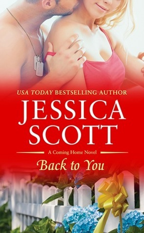 Back to You (Coming Home, #2)  by  Jessica Scott