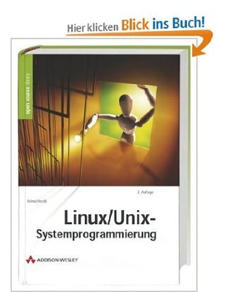 Linux/Unix Systemprogrammierung  by  Helmut Herold