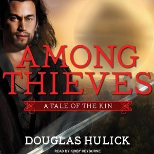 Among Thieves: A Tale of the Kin (Tale of the Kin, #1)  by  Douglas Hulick